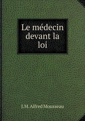 Le Medecin Devant La Loi