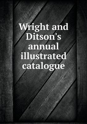 Wright and Ditson's Annual Illustrated Catalogue