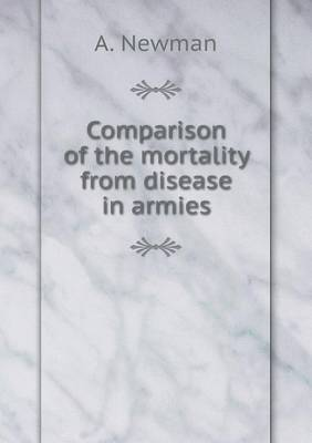 Comparison of the Mortality from Disease in Armies