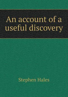An Account of a Useful Discovery