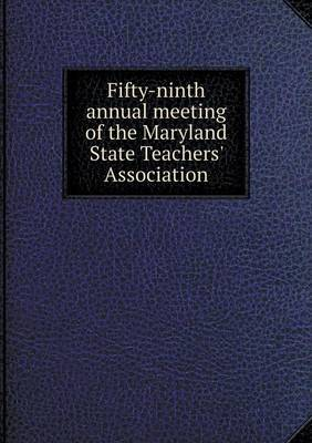 Fifty-Ninth Annual Meeting of the Maryland State Teachers' Association