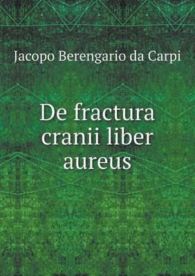 de Fractura Cranii Liber Aureus