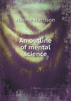 An Outline of Mental Science