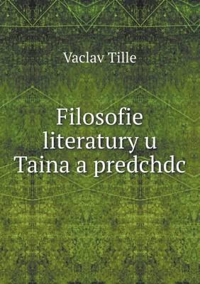 Filosofie Literatury U Taina a Predchdc