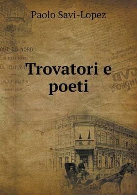 Trovatori E Poeti