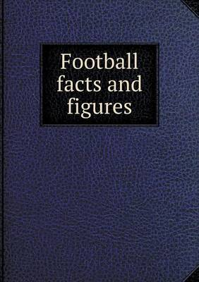 Football Facts and Figures