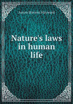 Nature's Laws in Human Life