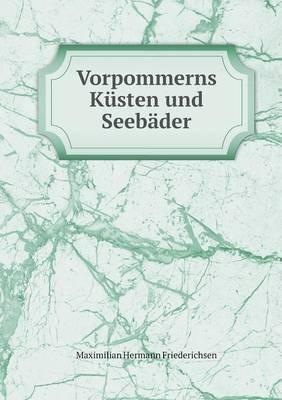 Vorpommerns Kusten Und Seebader