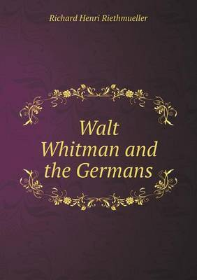 Walt Whitman and the Germans