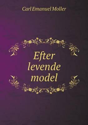 Efter Levende Model