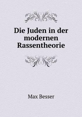 Die Juden in Der Modernen Rassentheorie