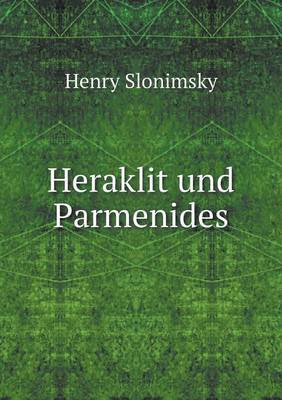 Heraklit Und Parmenides