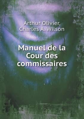 Manuel de La Cour Des Commissaires