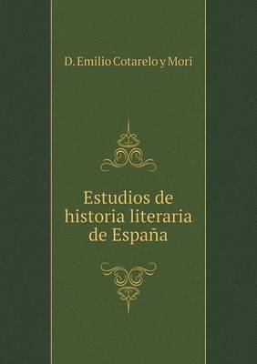 Estudios de Historia Literaria de Espana