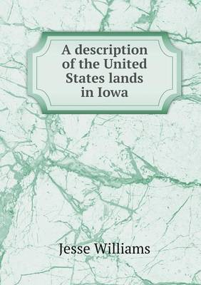 A Description of the United States Lands in Iowa