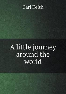 A Little Journey Around the World