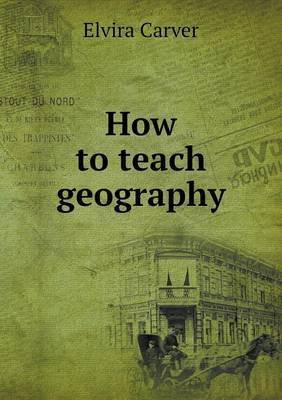 How to Teach Geography