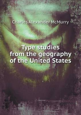 Type Studies from the Geography of the United States