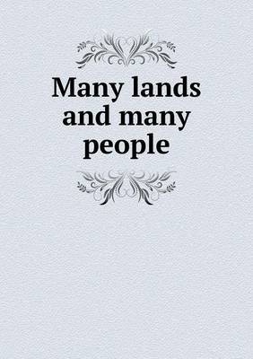 Many Lands and Many People