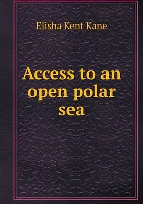 Access to an Open Polar Sea