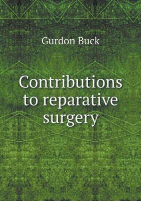Contributions to Reparative Surgery