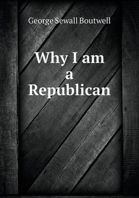 Why I Am a Republican