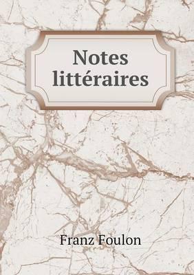 Notes Litteraires
