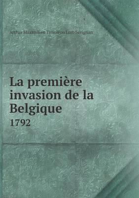 La Premiere Invasion de La Belgique 1792