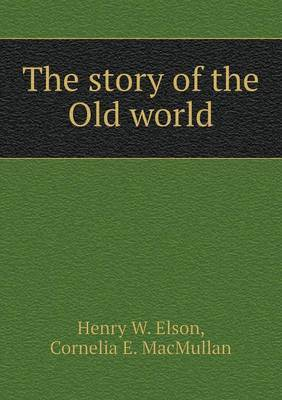 The Story of the Old World