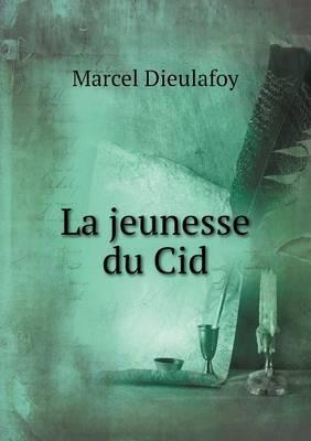 La Jeunesse Du Cid
