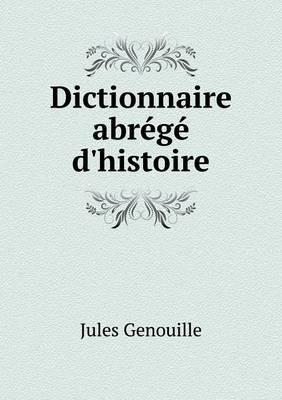 Dictionnaire Abrege D'Histoire