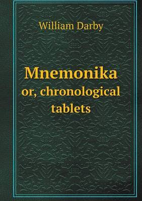 Mnemonika Or, Chronological Tablets