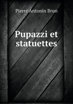 Pupazzi Et Statuettes