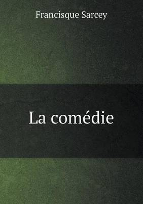 La Comedie