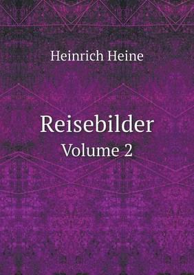 Reisebilder Volume 2
