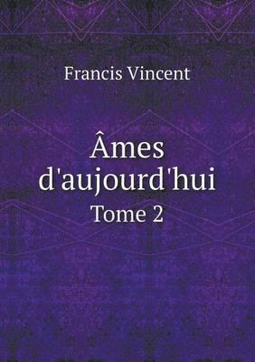 Ames D'Aujourd'hui Tome 2