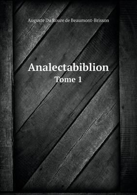 Analectabiblion Tome 1