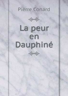 La Peur En Dauphine