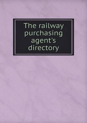 The Railway Purchasing Agent's Directory
