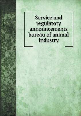 Service and Regulatory Announcements Bureau of Animal Industry