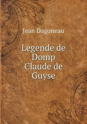 Legende de Domp Claude de Guyse