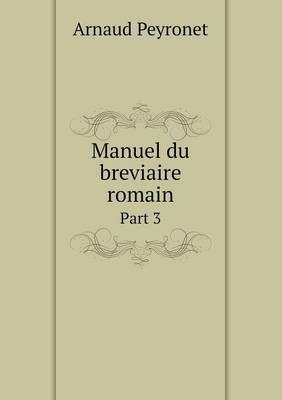 Manuel Du Breviaire Romain Part 3
