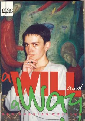 A Will and a Way: Russian Women's Writing in the 1990s
