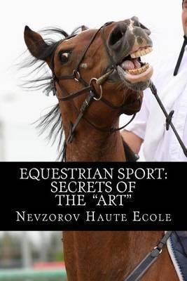 Equestrian Sport: Secrets of the Art