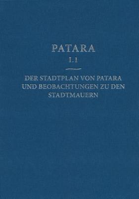 Stadtplan Von Patara Und Beobachtungen Zu Den Stadtmauern