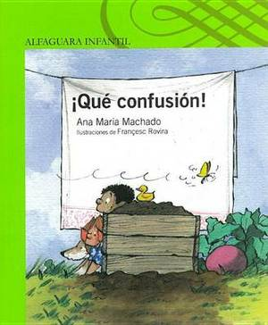 Que Confusion!: What a Mess!