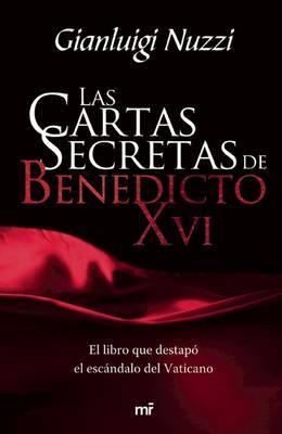 Las Cartas Secretas de Benedicto XVI