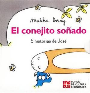 El Conejito Sonado: 5 Historias de Jose