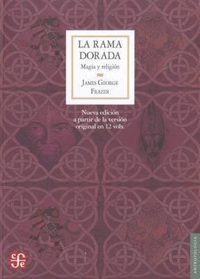 La Rama Dorada: Magia y Religion