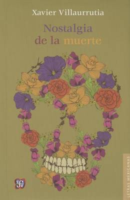 Nostalgia de La Muerte. Poemas y Teatro